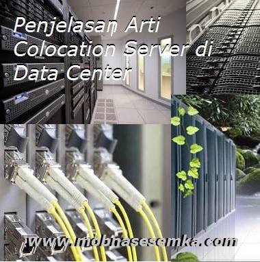 penjelasan arti colocation di data center