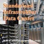 standarisasi infrastruktur data center di Indonesia