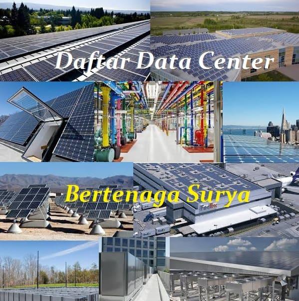 Daftar Data Center dengan Sumber Listrik Tenaga Surya