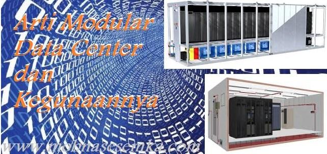 Arti Modular Data Center dan Kegunaannya di Indonesia