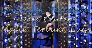 lowongan pekerjaan di data center semakin terbuka luas