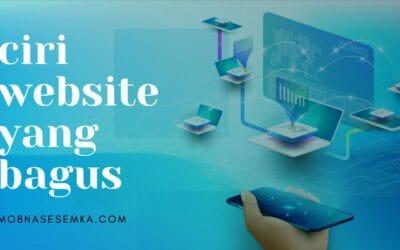 Website yang bagus itu seperti apa ciri dan kriterianya?