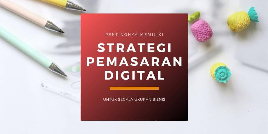 strategi pemasaran digital untuk bisnis anda