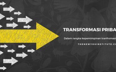 Kepemimpinan Transformasional Melalui Transformasi Pribadi