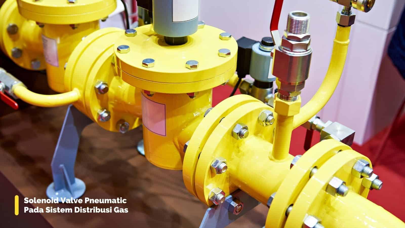 manfaat soleniod valve untuk sistem distribusi gas